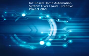 IoT Based Home Automation System Over Cloud – Creative Project 2021